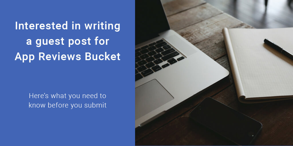 Write For Us – Android, iOS, Windows and Mac App Promotion