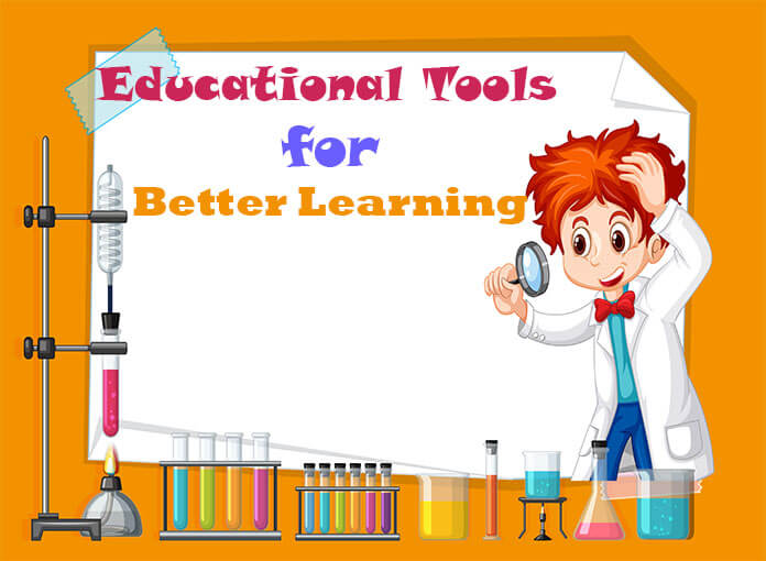 Educational tools for better learning